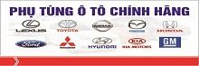 Phụ tùng ô tô Hà Nội nhập khẩu chính hãng phân phối giá rẻ nhất tại VN